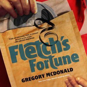 Fletch's Fortune, Gregory Mcdonald