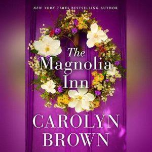 The Magnolia Inn, Carolyn Brown
