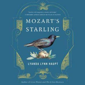 Mozart's Starling, Lyanda Lynn Haupt