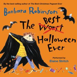 The Best Halloween Ever, Barbara Robinson