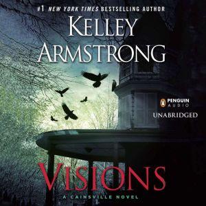 Visions, Kelley Armstrong