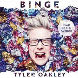 Binge, Tyler Oakley