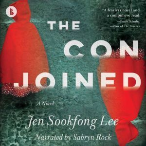 Conjoined, The (Booktrack Edition): A Novel, Jen Sookfong Lee