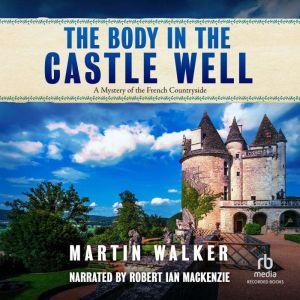 The Body in the Castle Well, Martin Walker