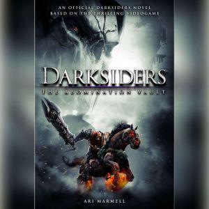 Darksiders: The Abomination Vault, Ari Marmell