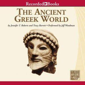 The Ancient Greek World, Jennifer Roberts