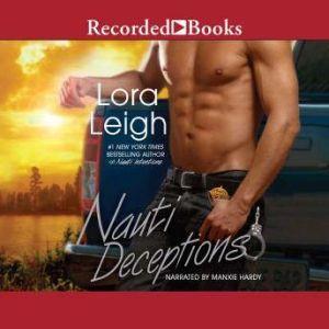 Nauti Deceptions, Lora Leigh