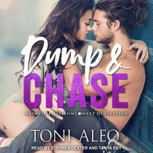 Dump and Chase, Toni Aleo