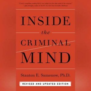 Inside the Criminal Mind Revised and Updated Edition, Stanton Samenow