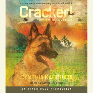 Cracker! The Best Dog in Vietnam, Cynthia Kadohata