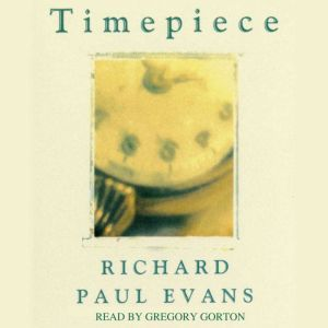 Timepiece, Richard Paul Evans