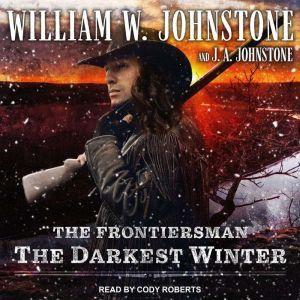 The Darkest Winter, J. A. Johnstone