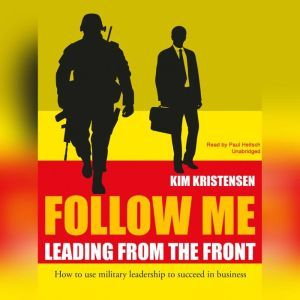 Follow Me: Leading from the Front, Kim Kristensen