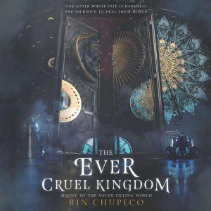 The Ever Cruel Kingdom, Rin Chupeco