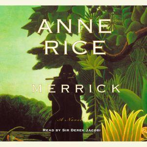 Merrick, Anne Rice