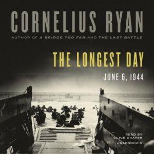 The Longest Day: June 6, 1944, Cornelius Ryan