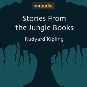 Stories From the Jungle Books, Rudyard Kipling
