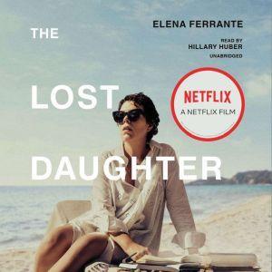 The Lost Daughter, Elena Ferrante