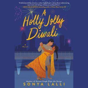 A Holly Jolly Diwali, Sonya Lalli