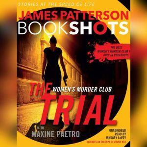 The Trial: A BookShot: A Women's Murder Club Story, James Patterson