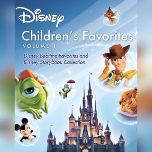 Childrens Favorites, Vol. 1: Disney Bedtime Favorites and Disney Storybook Collection, Disney Press