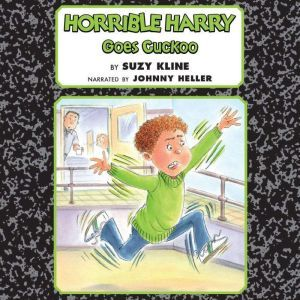 Horrible Harry Goes Cuckoo, Suzy Kline
