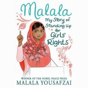 Malala My Story of Standing Up for Girls' Rights, Malala Yousafzai