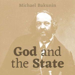 God and the State, Mikhail Bakunin