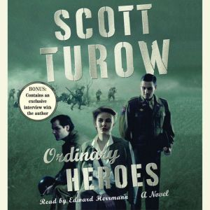 Ordinary Heroes, Scott Turow
