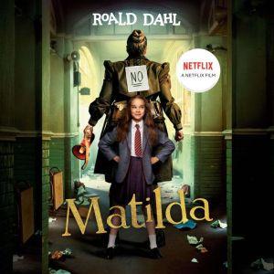 Matilda, Roald Dahl