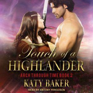 Touch of a Highlander, Katy Baker
