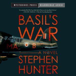 Basil's War, Stephen Hunter