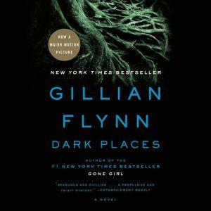 Dark Places, Gillian Flynn
