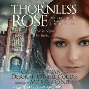 The Thornless Rose, Morgan O'Neill