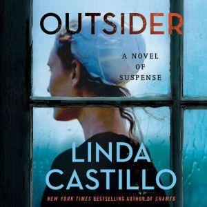 Outsider: A Novel of Suspense, Linda Castillo
