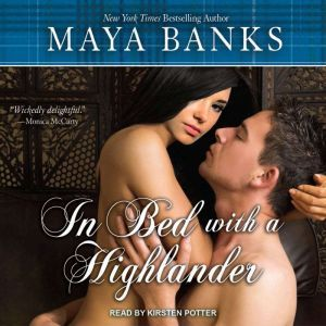In Bed with a Highlander, Maya Banks