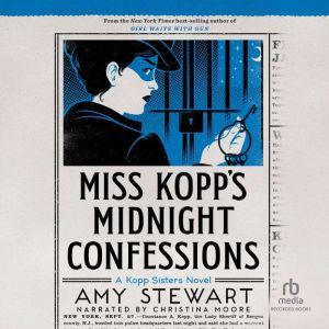 Miss Kopp's Midnight Confessions, Amy Stewart