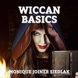 Wiccan Basics, Monique Joiner Siedlak