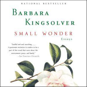 Small Wonder, Barbara Kingsolver