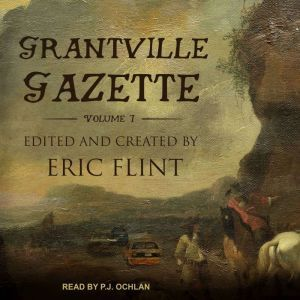 Grantville Gazette, Volume I, Eric Flint