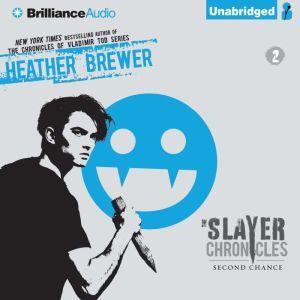 Second Chance, Heather Brewer