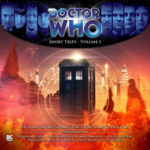Doctor Who - Short Trips Volume 01, George Mann