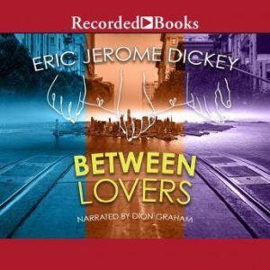 Between Lovers, Eric Jerome Dickey