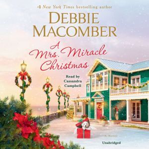 A Mrs. Miracle Christmas: A Novel, Debbie Macomber