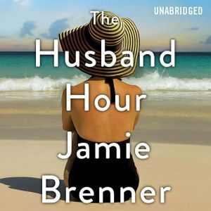 The Husband Hour, Jamie Brenner