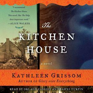 The Kitchen House, Kathleen Grissom