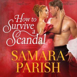 How to Survive a Scandal, Samara Parish