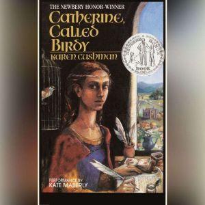 Catherine Called Birdy, Karen Cushman