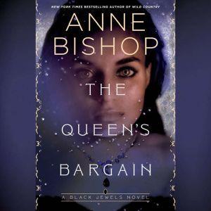 The Queen's Bargain, Anne Bishop