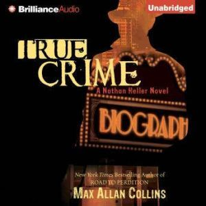 True Crime, Max Allan Collins